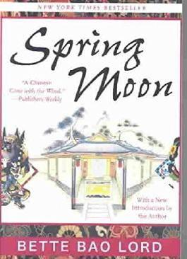 Spring Moon: A Novel of China