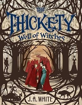 Well of Witches (The Thickety)