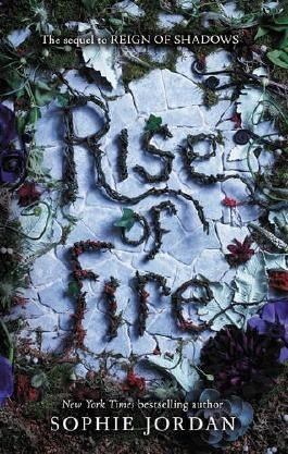 Rise of Fire (Reign of Shadows)