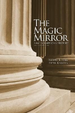 The Magic Mirror: Law in American History