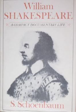 William Shakespeare: A Documentary Life