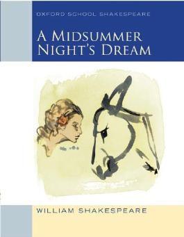 A Midsummer Night's Dream: Oxford School Shakespeare