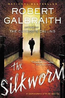 The Silkworm (A Cormoran Strike Novel)