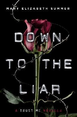 Down to the Liar