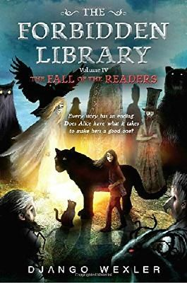 The Fall of the Readers: The Forbidden Library: Volume 4