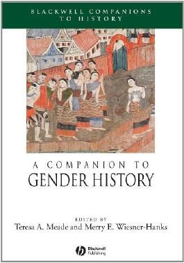 A Companion to Gender History (Wiley Blackwell Companions to World History)