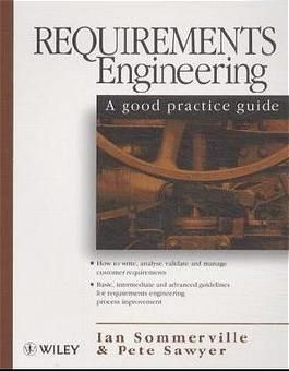 Requirements Engineering: A Good Practice Guide (Computer Science)