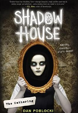 Shadow House: The Gathering (Shadow House)