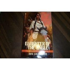 Daughter of the Eagle (The Spanish Bit Saga Book 6)