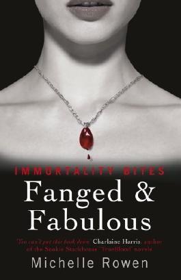 Fanged & Fabulous: An Immortality Bites Novel