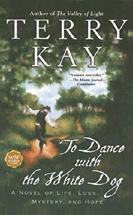 To Dance with the White Dog