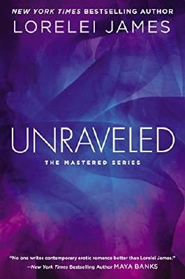 Unraveled (Mastered Book 3)