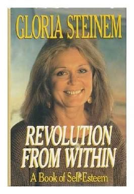Revolution from within: Book of Self-esteem