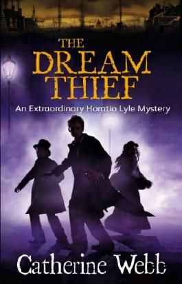 The Dream Thief: An Extraordinary Horatio Lyle Mystery: Number 4 in series
