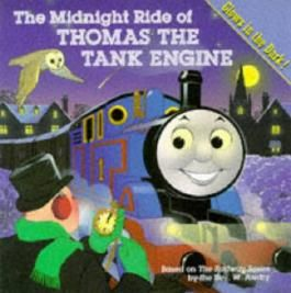 The Midnight Ride of Thomas the Tank Engine: Glow in the Dark Picture Storybook