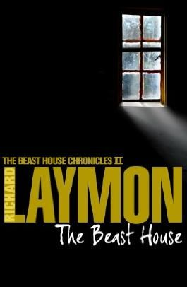 The Beast House (Beast House Chronicles, Book 2): A spine-chilling tale of horror and hauntings