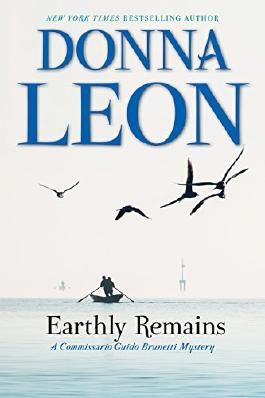 Earthly Remains (Commissario Guido Brunetti Mystery)