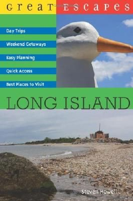 Great Escapes: Long Island