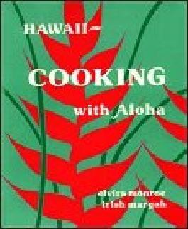 Hawaii ~ Cooking with Aloha