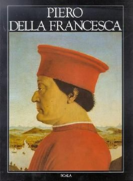 Piero Della Francesca (The Great Masters of Art)