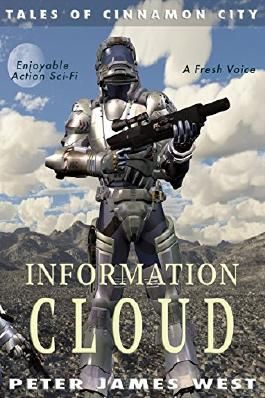 Information Cloud: Science fiction and fantasy series (Tales of Cinnamon City Book 1)