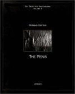 The Penis In Contemporary Erotic Art Photography: Gay Erotic Art Photography