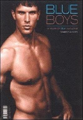 Blue Boys: 10 Years of Blue Magazine