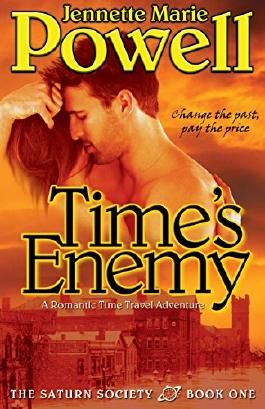 Time's Enemy: A Romantic Time Travel Adventure (Saturn Society Book 1)
