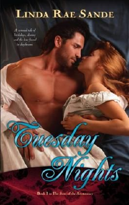 Tuesday Nights (The Sons of the Aristocracy Book 1)