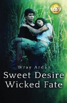 Sweet Desire, Wicked Fate (Volume 1)