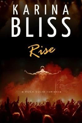 Rise: a ROCK SOLID romance: Volume 1