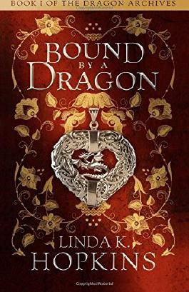 Bound by a Dragon (The Dragon Archives) (Volume 1)