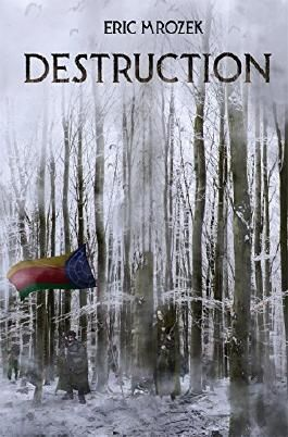 Destruction (Maereath: The War of the Democratic Coalition Book 1)