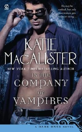 In the Company of Vampires: A Dark Ones Novel (Dark Ones series Book 8)
