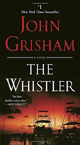 The Whistler: A Novel