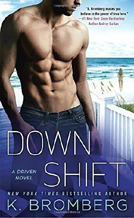 Down Shift (Driven Novel)