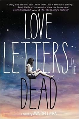 Love Letters To The Dead Von Ava Dellaira Bei Lovelybooks Liebesroman