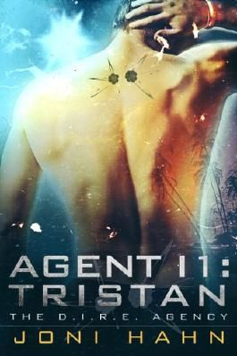 Agent I1: Tristan (The D.I.R.E. Agency Series Book 1)