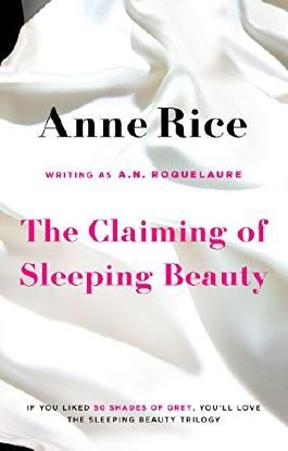 The Claiming Of Sleeping Beauty: Number 1 in series