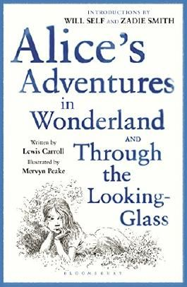 Alice's Adventures in Wonderland & Through the Looking Glass: reissued