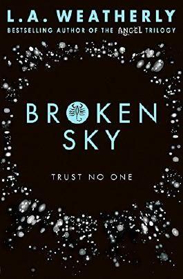 Broken Sky (The Broken Trilogy #1)