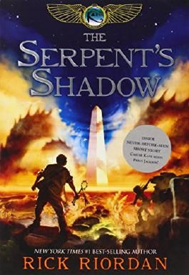 The Kane Chronicles 3 -  The Serpent's Shadow