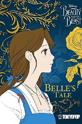 Disney Manga: Beauty & Beast - Belle's Tale (Disney Beauty and the Beast)