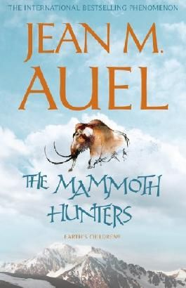 The Mammoth Hunters (Earth's Children Book 3)