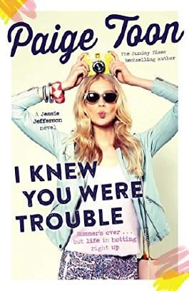 I Knew You Were Trouble: A Jessie Jefferson Novel