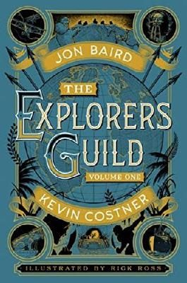 The Explorers Guild: Volume One: A Passage to Shambhala (Explorers Guild 1)