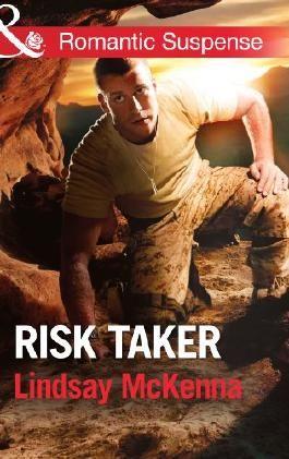 Risk Taker (Mills & Boon Romantic Suspense) (Shadow Warriors)
