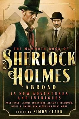Mammoth Book Of Sherlock Holmes Abroad (Mammoth Books)