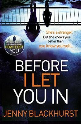 Before I Let You In: Thrilling psychological suspense from No.1 bestseller