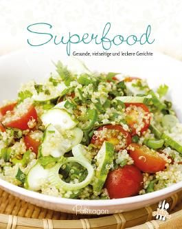 Leicht gemacht - 100 Rezepte - Superfood